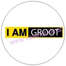 Button - placka Strazci galaxie I Am Groot